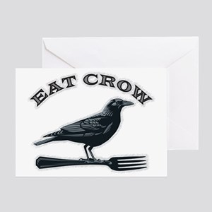 eat crow Greeting Card