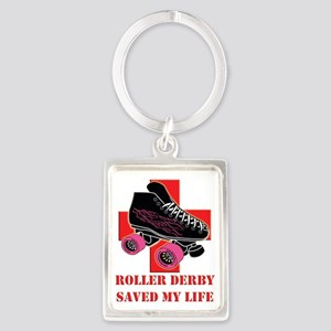 roller_derby_saved_me copy Portrait Keychain