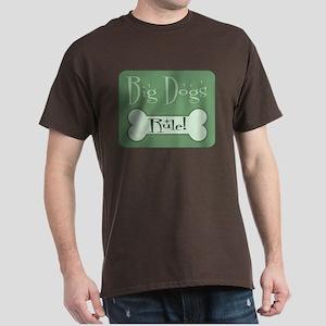 Big Dogs Rule Dark T-Shirt