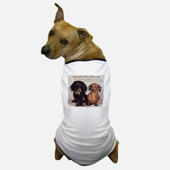 Valuable Pet Lesson #4 Dog T-Shirt