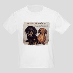 Valuable Pet Lesson #4 Kids T-Shirt