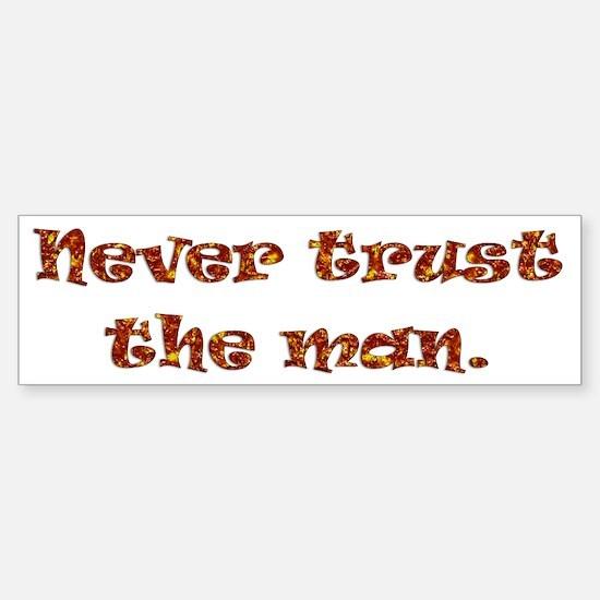 never trust the man.gif Sticker (Bumper)