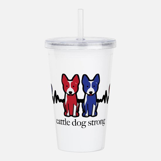 cattle dog strong Acrylic Double-wall Tumbler