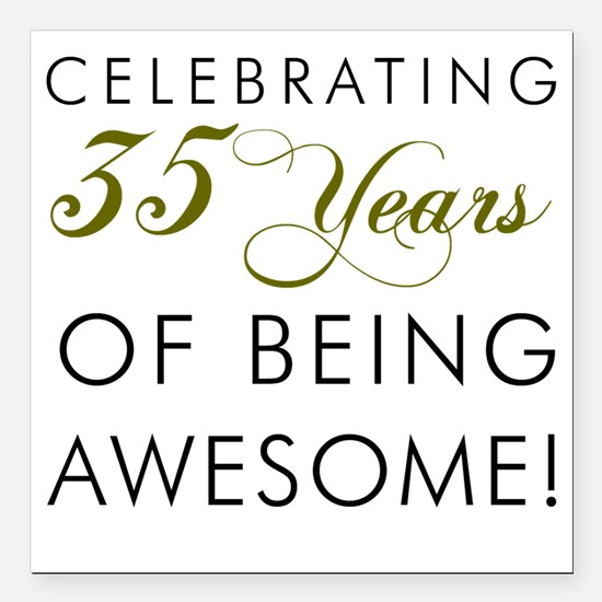 """35 Years Pint Glass Square Car Magnet 3"""" x 3"""""""