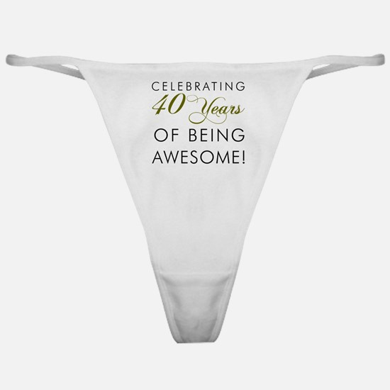 Celebrating 40 Years Drinking Glass Classic Thong