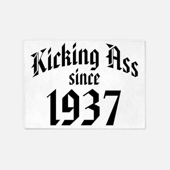 Kicking Ass Since 1937 5'x7'Area Rug