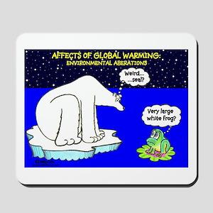 ABERATIONS...GLOBAL WARMING Mousepad