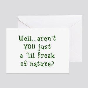 Aren't You..Lil Freak Nature Greeting Cards (Packa