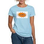 Pow! Women's Light T-Shirt