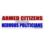Nervous Politicians Bumper Sticker