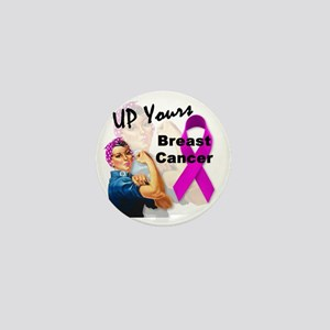 Up Yours Breast Cancer Mini Button