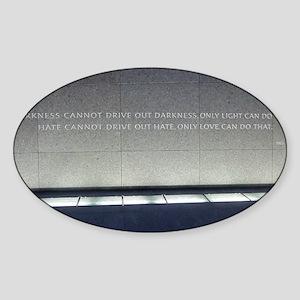 MLK Darkness and Love Sticker (Oval)