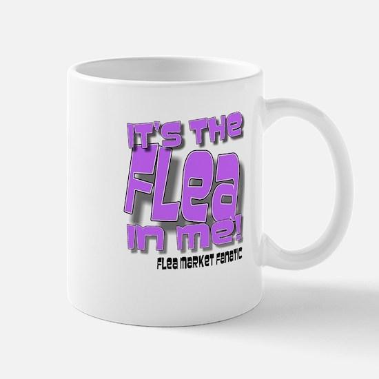 It's The Flea In Me! Flea Market, Mug