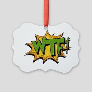 wtf Picture Ornament
