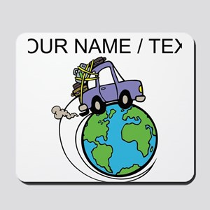 Custom Driving Around The World Mousepad