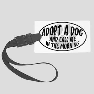 adopt dog call me-white Large Luggage Tag