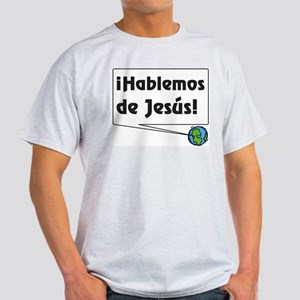 ¡Hablemos de Jesús! Light T-Shirt