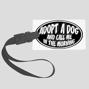 adopt dog call me-black Large Luggage Tag