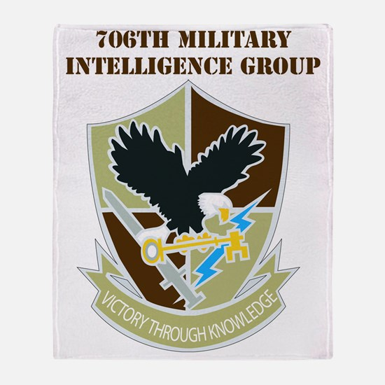 DUI-706TH MILITARY INTEL GP  WITH TE Throw Blanket