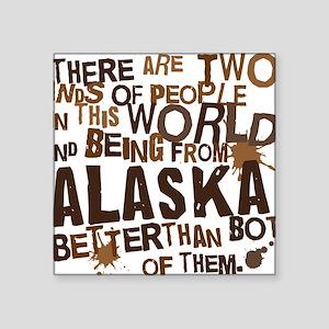 "alaska_brown Square Sticker 3"" x 3"""