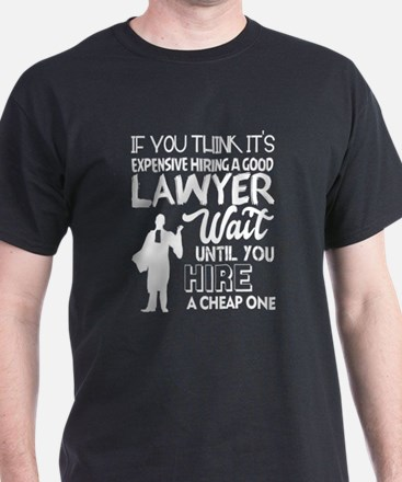 I'm A Good Lawyer T Shirt T-Shirt