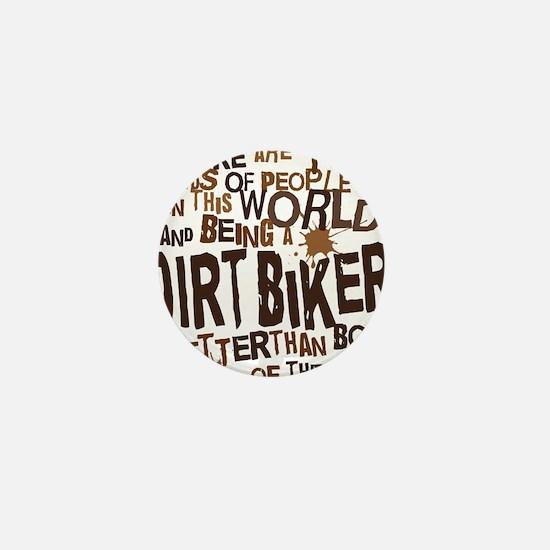 dirtbikerbrown Mini Button