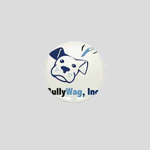 BullyWag, Inc Mini Button