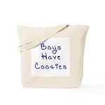 Boys Have Cooties Tote Bag
