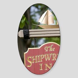 Charlottetown. Sign for the Shipwri Sticker (Oval)