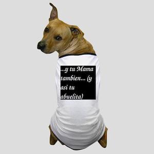 ytumama Dog T-Shirt