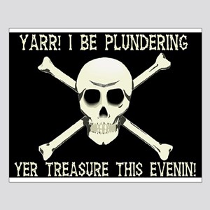 Plundering Yer Treasure Small Poster