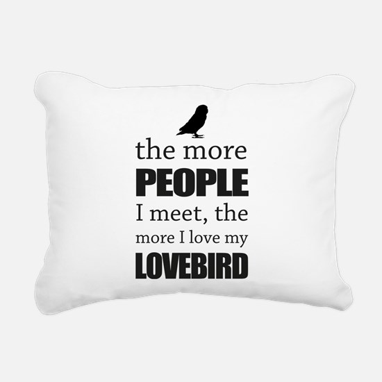 The More People I Meet - Rectangular Canvas Pillow