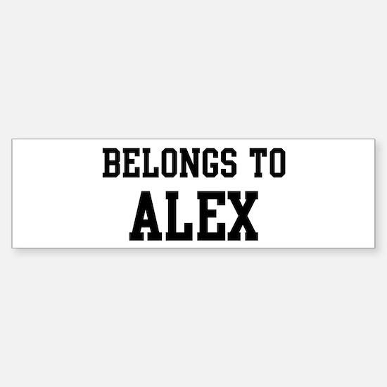 Belongs to Alex Bumper Bumper Bumper Sticker
