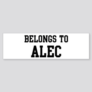 Belongs to Alec Bumper Sticker