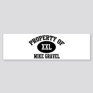 Property of Mike Gravel Bumper Sticker