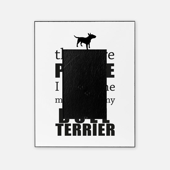 The More People I Meet - Bull Terrie Picture Frame