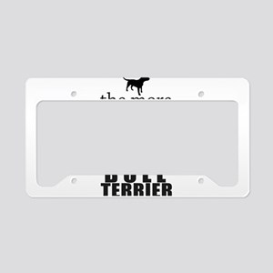 The More People I Meet - Bull License Plate Holder