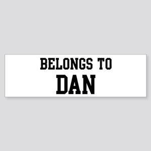 Belongs to Dan Bumper Sticker