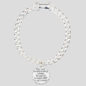 DangerouslyCloseLight Charm Bracelet, One Charm