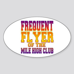Frequent Flyer of the Mile High Club Sticker (Oval