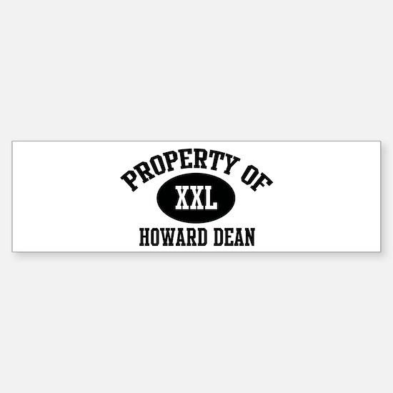 Property of Howard Dean Bumper Bumper Bumper Sticker