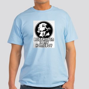 Beethoven is my Homeboy Light T-Shirt