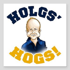 "Holgs Hogs Square Car Magnet 3"" x 3"""