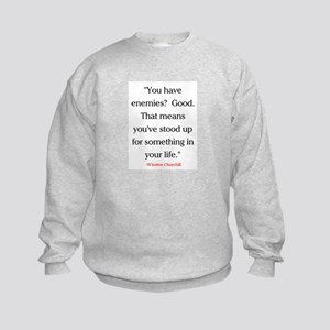 CHURCHILL QUOTE - ENEMIES Kids Sweatshirt