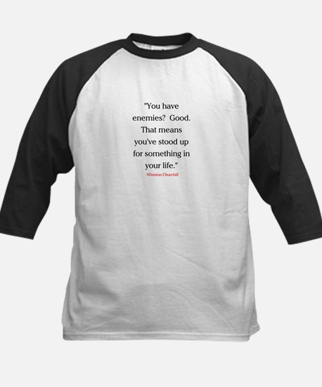 CHURCHILL QUOTE - ENEMIES Kids Baseball Jersey