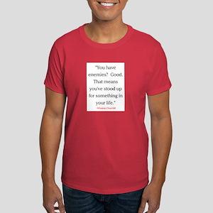 CHURCHILL QUOTE - ENEMIES Dark T-Shirt