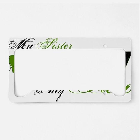 sister License Plate Holder