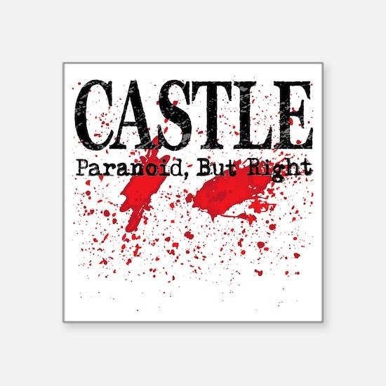 "Castle_Bloody-ParanoidRight Square Sticker 3"" x 3"""