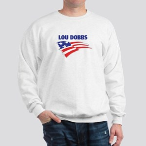 Fun Flag: LOU DOBBS Sweatshirt