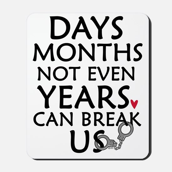 Days, Months - 10 inches Mousepad